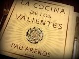'La cocina de los valientes', PauArenós
